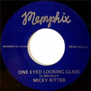 Micky Ritter - One Eyed Looking Glass FLAC