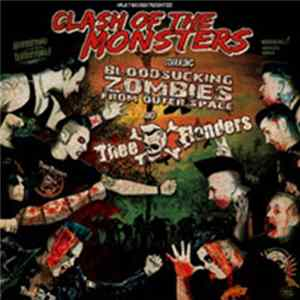 Bloodsucking Zombies From Outer Space / Thee Flanders - Clash Of The Monsters FLAC