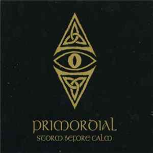 Primordial - Storm Before Calm FLAC