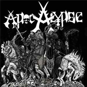 Apocalypse , Extinction Of Mankind - Apocalypse / Reap What You Sow FLAC