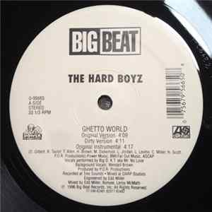 The Hard Boyz - Ghetto World FLAC