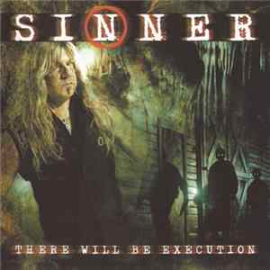 Sinner - There Will Be Execution FLAC