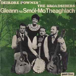 Deirdre Downes And The Broadsiders - Gleann Na Smól / Mo Theaghlach FLAC