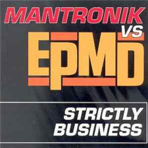 Mantronik vs. EPMD - Strictly Business FLAC