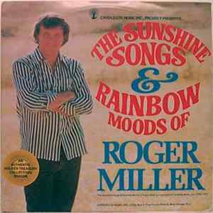 "Roger Miller - ""The Sunshine Songs And Rainbow Moods"" Of Roger Miller FLAC"