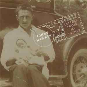Ginny Hawker - Letters From My Father FLAC