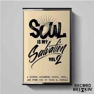 Tone B Nimble - Soul is My Salvation Vol. 2