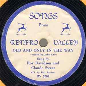 Roy Davidson And Claude Sweet / Jerry Behrens And The Coon Creek Girls - Old And Only In The Way / It Is No Secret What God Can Do FLAC