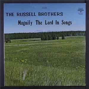 The Russell Brothers - Magnify The Lord In Songs FLAC