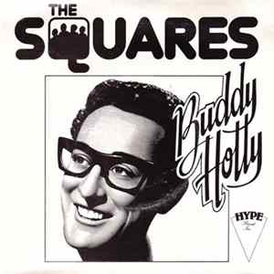 The Squares - Buddy Holly FLAC